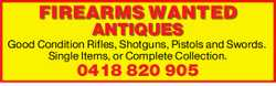 Good Condition Rifles, Shotguns, Pistols and Swords. Single Items, or Complete Collection.