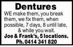 Joe & Frank's, 5 locations.   WE make them, you break them, we fix them, when possibl...