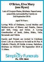 O'Brien, Elva Mary (nee Ryan)   Late of Coopers Plains, Brisbane. Passed away peacefully...