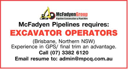 McFadyen Pipelines requires: EXCAVATOR OPERATORS (Brisbane, Northern NSW) Experience in GPS/ fina...