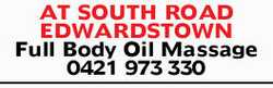 AT SOUTH ROAD   EDWARDSTOWN Full Body Oil Massage 0421 973330