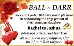 BALL ~ DARR Rick and Lyndell Ball have much pleasure in announcing the engagement of their younge...