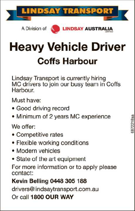<p> Heavy Vehicle Driver Coffs Harbour </p> <p> Lindsay Transport is currently hiring MC drivers...</p>