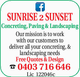 SUNRISE 2 SUNSET Concreting, Paving & Landscaping Our mission is to work with our customers t...