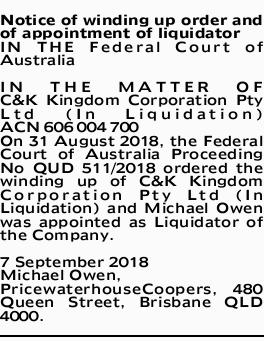Notice of winding up order and of appointment of liquidator IN THE Federal Court of Australia IN...