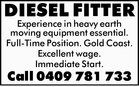 Experience in heavy earth moving equipment essential. 