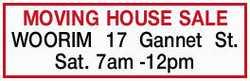 WOORIM 17 Gannet St. Sat. 7am -12pm