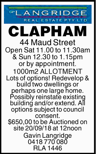 CLAPHAM 44 Maud Street Open Sat 11.00 to 11.30am & Sun 12.30 to 1.15pm or by appointment. 100...