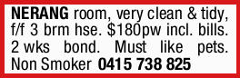 NERANG ROOM   very clean & tidy, fully furnished3 bedroom house.   $180pw incl....