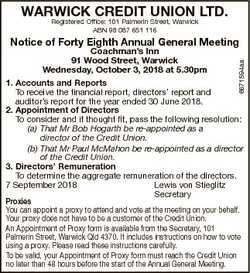 WARWICK CREDIT UNION LTD. Registered Office: 101 Palmerin Street, Warwick ABN 98 087 651 116 Notice...
