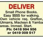 DELIVER Small Phone Books.