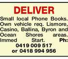 DELIVER Small local Phone Books.
