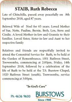STAIB, Ruth Rebecca Late of Chinchilla, passed away peacefully on 8th September 2018, aged 87 years....