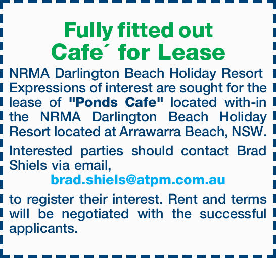 Fully fitted out Cafe´ for Lease NRMA Darlington Beach Holiday Resort Expressions of intere...