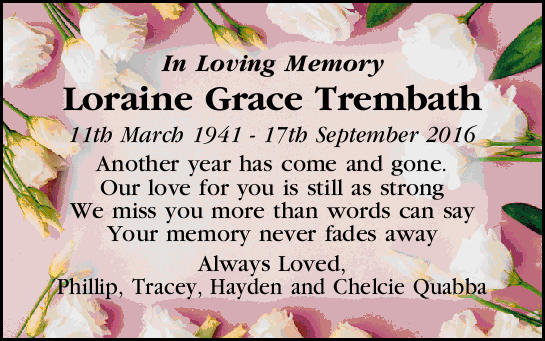 In Loving Memory Loraine Grace Trembath