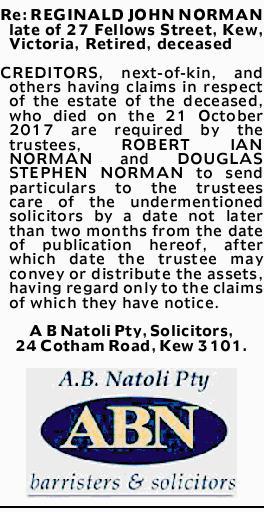 Re: REGINALD JOHN NORMAN late of 27 Fellows Street, Kew, Victoria, Retired, deceased CREDITORS, n...