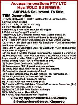Access Innovations PTY LTD Has SOLD BUSINESS: SURPLUS Equipment To Sale: ITEM Description 1) Toyota...