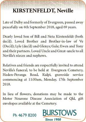 KIRSTENFELDT, Neville Late of Dalby and formerly of Evergreen, passed away peacefully on 6th September...