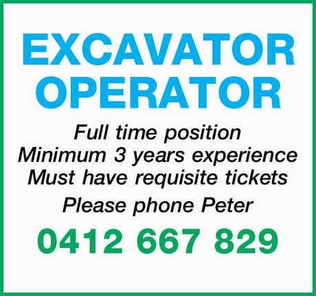 <p> EXCAVATOR OPERATOR </p> <p> Full time position Minimum 3 years experience Must have requisite...</p>