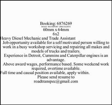 <p> Heavy Diesel Mechanic and Trade Assistant </p> <p> Job opportunity available for a self...</p>