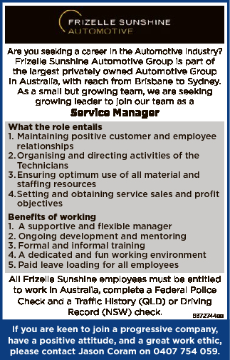 Are you seeking a career in the Automotive Industry?   Frizelle Sunshine Automotive Group is...