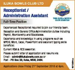 ILUKA BOWLS CLUB LTD Receptionist / Administration Assistant Experienced Receptionist required to jo...