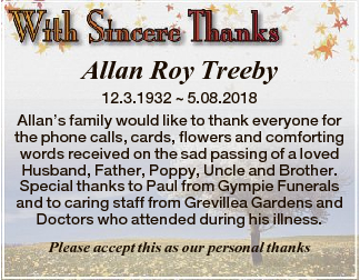 Allan Roy Treeby 12.3.1932  5.08.2018 Allan's family would like to thank everyone for the phone...