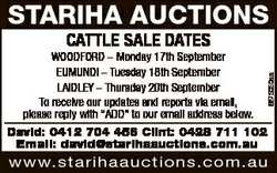 STARIHA AUCTIONS CATTLE SALE DATES 6875050aa WOODFORD - Monday 17th September EUMUNDI - Tuesday 18th...