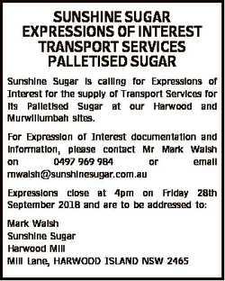 SUNSHINE SUGAR EXPRESSIONS OF INTEREST TRANSPORT SERVICES PALLETISED SUGAR Sunshine Sugar is calling...