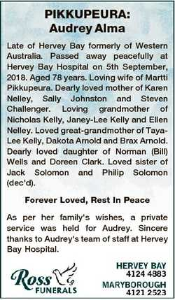 PIKKUPEURA: Audrey Alma Late of Hervey Bay formerly of Western Australia. Passed away peacefully at...