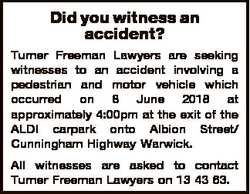 Did you witness an accident? Turner Freeman Lawyers are seeking witnesses to an accident involving a...