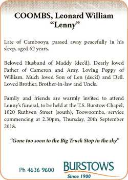 "COOMBS, Leonard William ""Lenny"" Late of Cambooya, passed away peacefully in his sleep, age..."