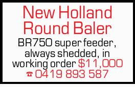 BR750 super feeder, always shedded, in working order $11,000 0419893587