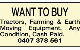 WANT TO BUY Tractors, Farming & Earth Moving Equipment,