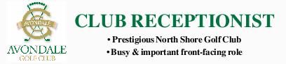 Prestigious North Shore Golf Club  Busy & important front-facing role   Avondale...