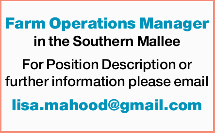 Farm Operations Manager in the Southern Mallee For Position Description or further informati...
