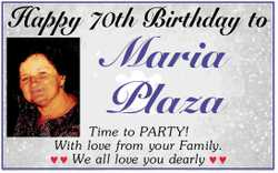 Happy 70th Birthday to   Maria plaza   Time to PARTY   With love from your Family  ...