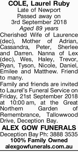 COLE, Laurel Ruby   Late of Newport Passed away on 3rd September 2018 Aged 89 years   Che...