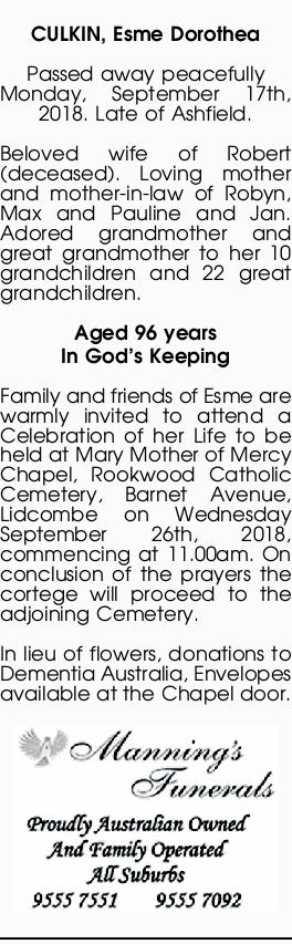 CULKIN, Esme Dorothea   Passed away peacefully Monday, September 17th, 2018. Late of Ashfield...