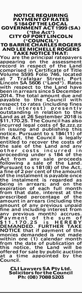 "NOTICE REQUIRING PAYMENT OF RATES S 184 OF THE LOCAL GOVERNMENT ACT 1999 (SA) (""the Act&quot..."