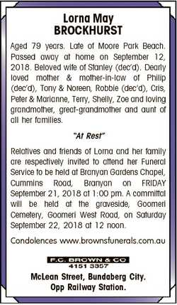 Lorna May BROCKHURST Aged 79 years. Late of Moore Park Beach. Passed away at home on September 12, 2...