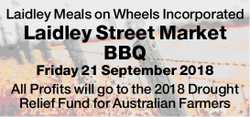 Laidley Meals on Wheels Incorporated Laidley Street Market BBQ riday 21 September 2018 All...