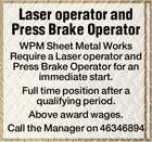 Laser operator and Press Brake Operator