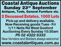 Sunday 23nd September Antiques, Tools, General Furniture etc.   2 Deceased Estates. 1000  ...