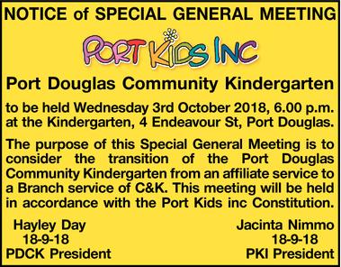NOTICE of SPECIAL GENERAL MEETING   PORT KIDS INC   Port Douglas Community Kindergarten ...