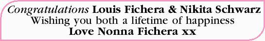 Congratulations Louis Fichera & Nikita Schwarz   Wishing you both a lifetime of happiness...