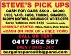 STEVE'S PICK UPS - CASH FOR CARS $500 - $5000