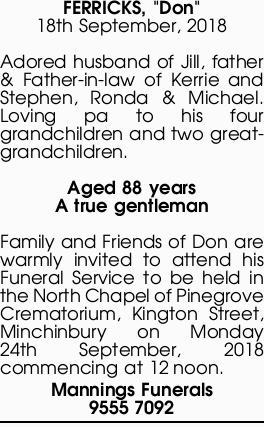 """FERRICKS, """"Don""""   18th September, 2018   Adored husband of Jill, father & F..."""