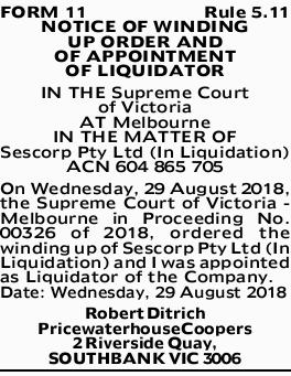 FORM 11 Rule 5.11 NOTICE OF WINDING UP ORDER AND OF APPOINTMENT OF LIQUIDATOR IN THE Supreme Cour...