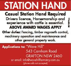 StAtiOn HAnD Drivers licence, Horsemanship and experience with cattle is essential. ABOVE AWARD WAGE...